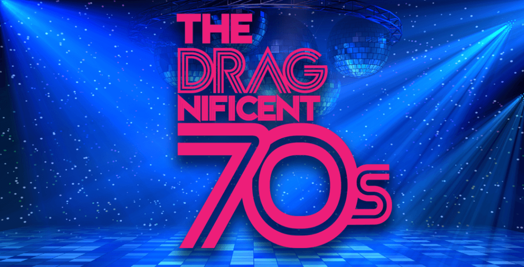 the dragnificent 70s
