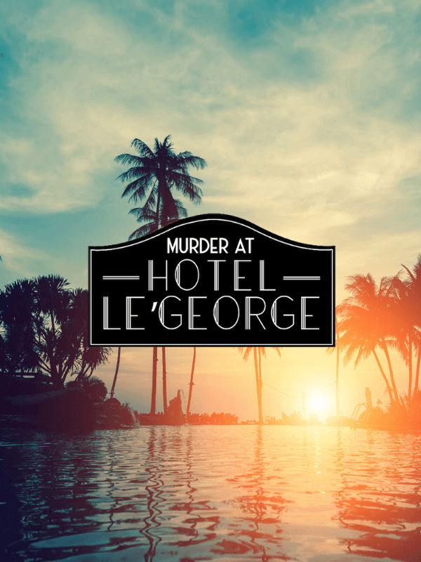 murder at hotel le' george